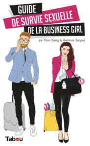 Guide de survie sexuelle de la business girl